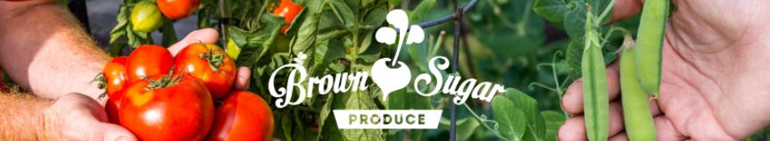 Brown Sugar Produce
